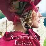 anotacia-kniha_slachticka_rosada_obalka_xxl