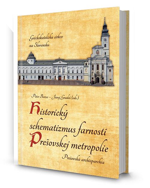 Historický schematizmus farností Prešovskej archieparchie