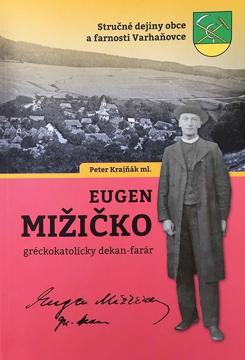 Peter Krajňák ml.: Eugen Mižičko, gréckokatolícky dekan – farár