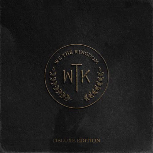 We the kingdom: Holy water (Deluxe)