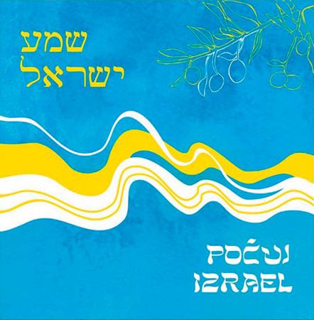 Radostné srdce: Počuj, Izrael