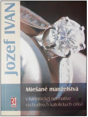 Jozef Ivan: Miešané manželstvá