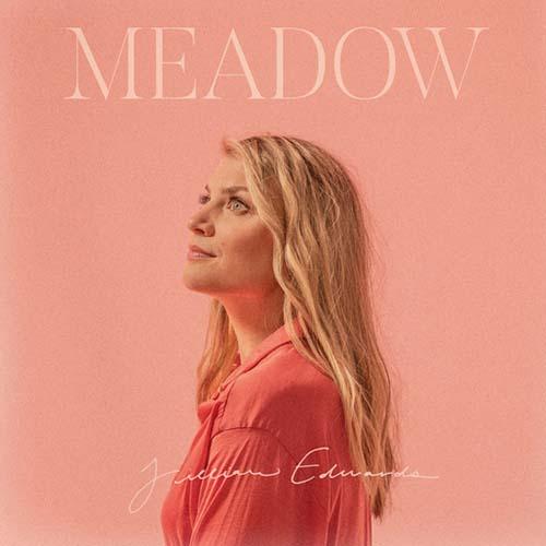 Jillian Edwards: Meadow EP
