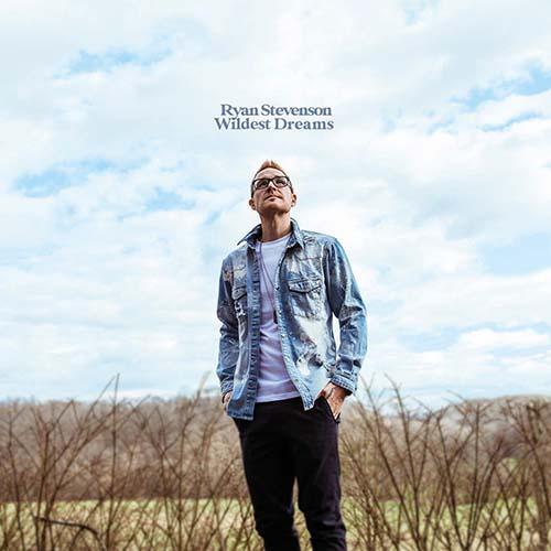 Ryan Stevenson: Wildest dreams