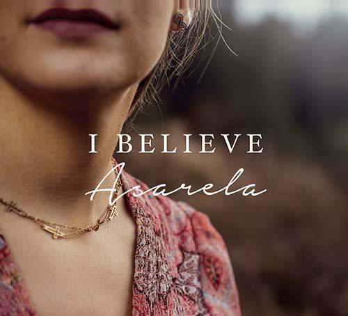 Asarela: I believe